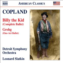 Copland: Billy the Kid; Grohg