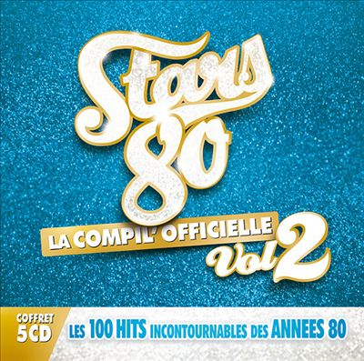 Stars 80: La Compil' Officielle, Vol. 2