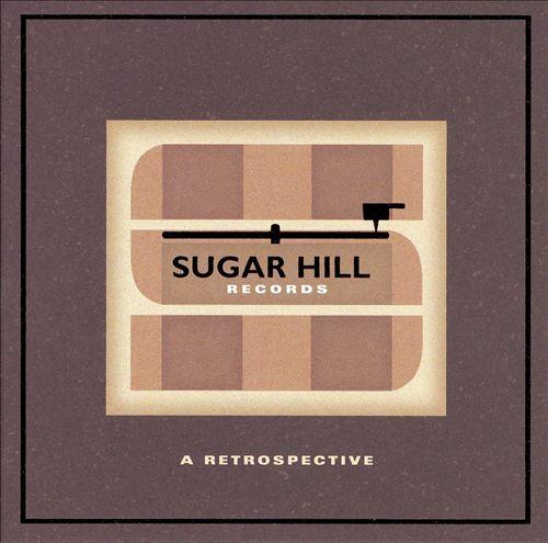 Sugar Hill Records: A Retrospective [Box Set]