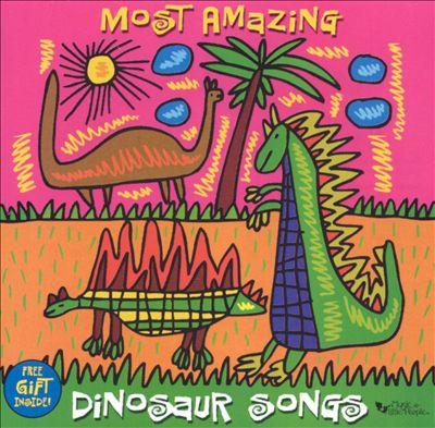 Most Amazing Dinosaur Songs