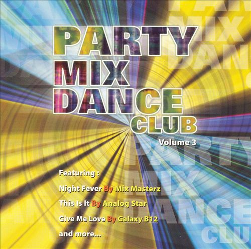 Party Mix Dance Club, Vol. 3
