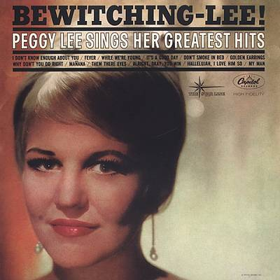 Bewitching-Lee! Peggy Lee Sings Her Greatest Hits