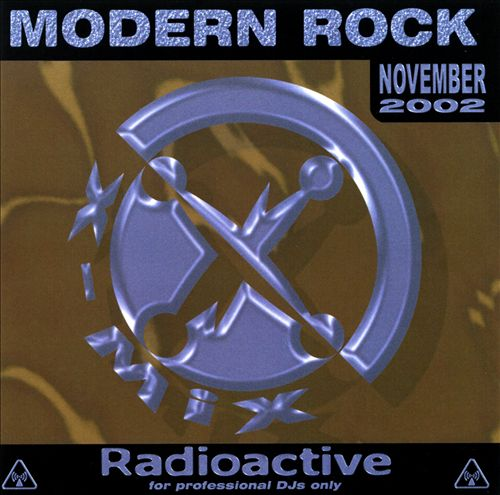 Radioactive: Modern Rock (November 02)