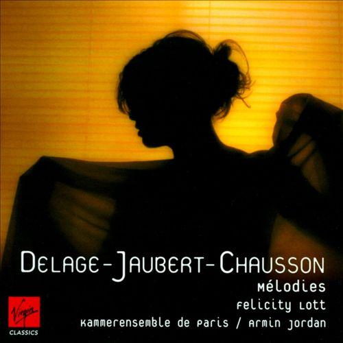 Delage, Jaubert & Chausson