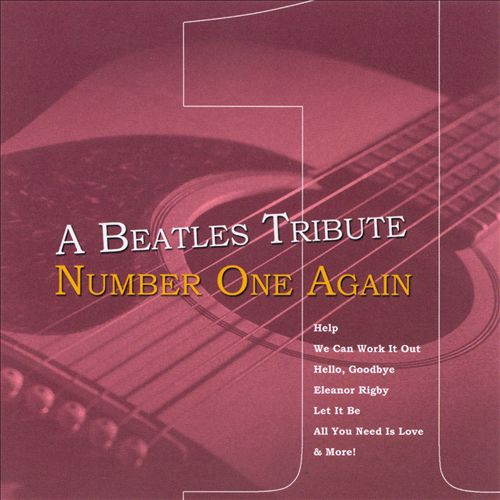 Beatles Tribute: Number One Again