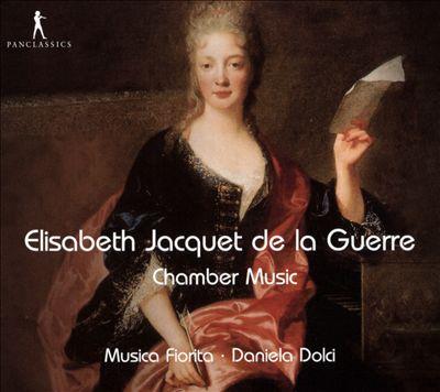 Elisabeth Jacquet de la Guerre: Chamber Music
