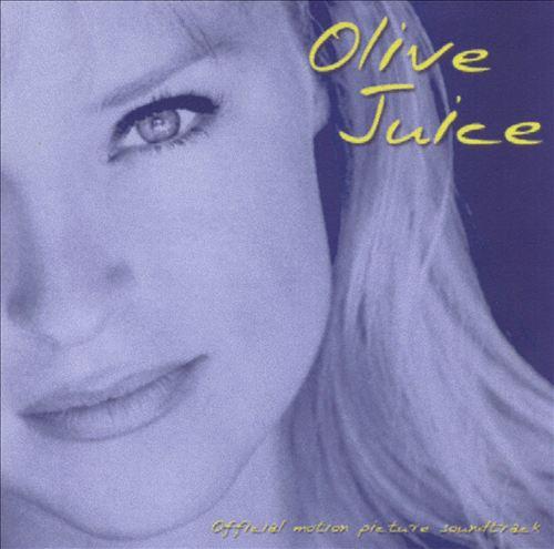 Olive Juice [Original Motion Picture Soundtrack]