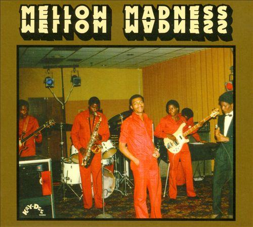 Mellow Madness