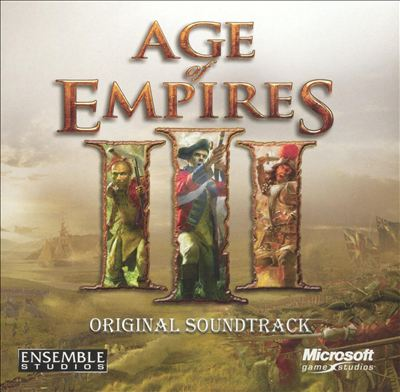 Age of Empires III [Original Game Soundtrack]