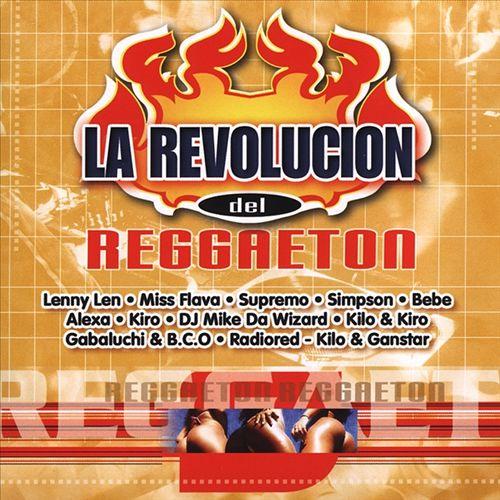 La Revolucion del Reggaeton