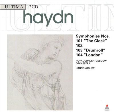 "Haydn: Symphonies Nos. 101 ""The Clock"", 102, 103 ""Drumroll"", 104 ""London"""