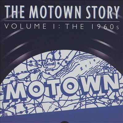 The Motown Story, Vol. 1: The Sixties