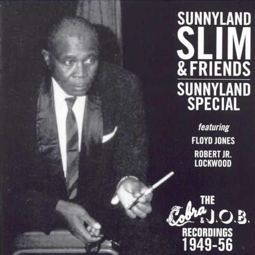Sunnyland Special: The Cobra & J.O.B. Recordings 1949-56