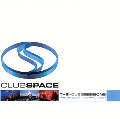 Club Space: House Sessions