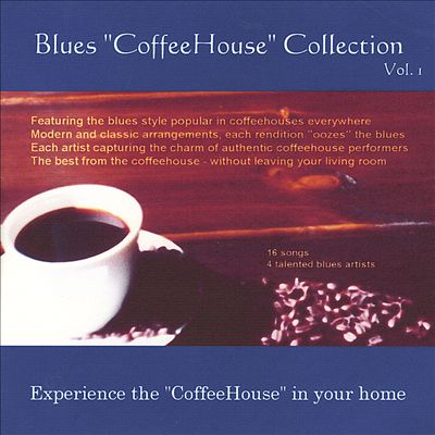 """Blues """"Coffeehouse"""" Collection"""