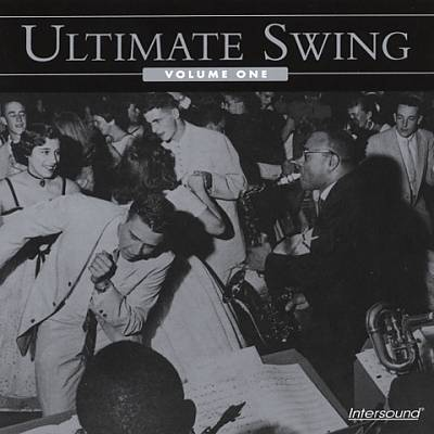 Ultimate Swing, Vol. 1 [Intersound]