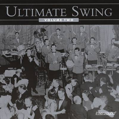 Ultimate Swing, Vol. 2 [Intersound]