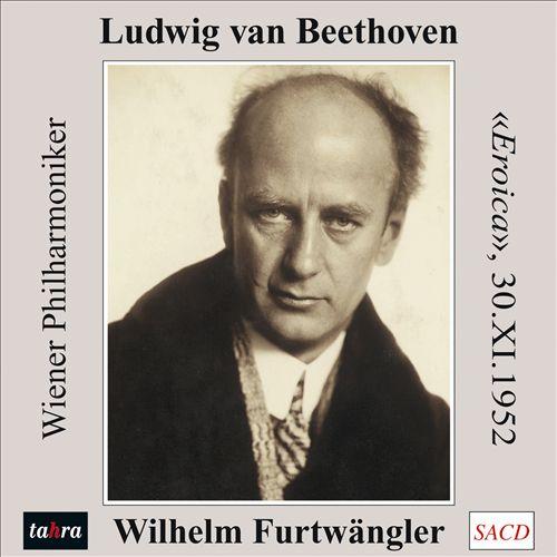 Ludwig van Beethoven: Eroica (30.XI.1952)