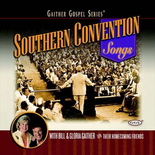 Southern Convention Songs