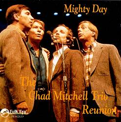 Mighty Day: The Chad Mitchell Trio Reunion