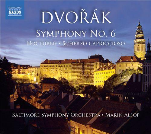 Dvorák: Symphony No. 6; Scherzo Capriccioso