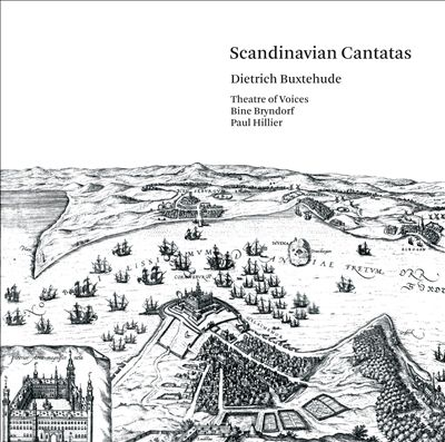 Dietrich Buxtehude: Scandinavian Cantatas