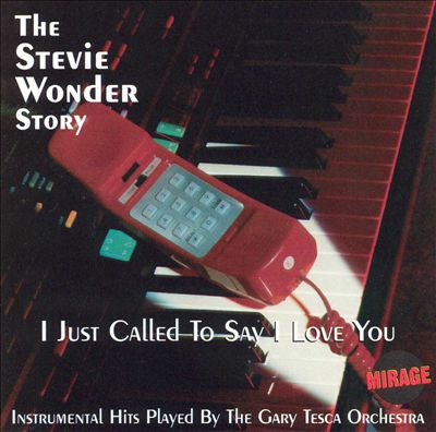 I Just Called to Say I Love You: The Stevie Wonder Story, Vol. 1