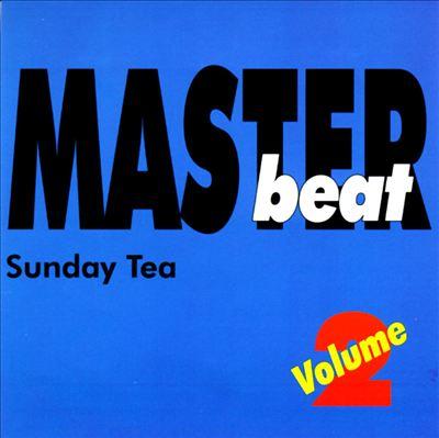 Master Beat: Sunday Tea, Vol. 2
