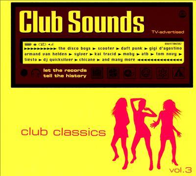 Club Sounds: Club Classics, Vol. 3