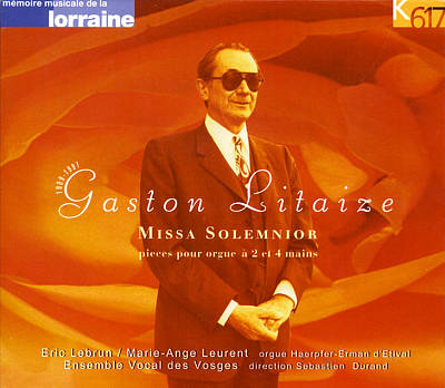 Litaize: Missa Slemnior; Works for organ