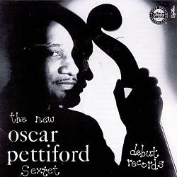 The New Oscar Pettiford Sextet