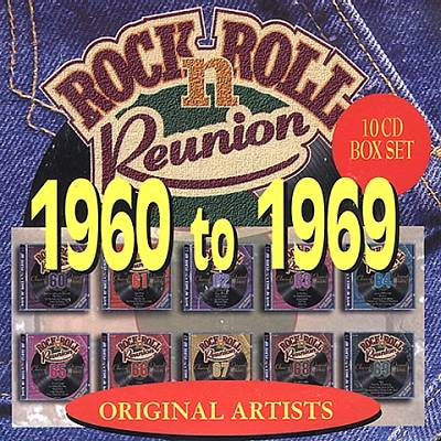 Rock N' Roll Reunion: 1960 to 1969