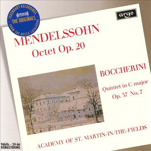 Mendelssohn: Octet; Boccherini: Quintet Op.37 No. 37