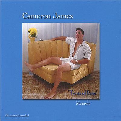 "Cameron James Twist of Fate ""Memoir"""