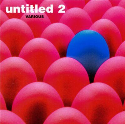 Untitled, Vol. 2