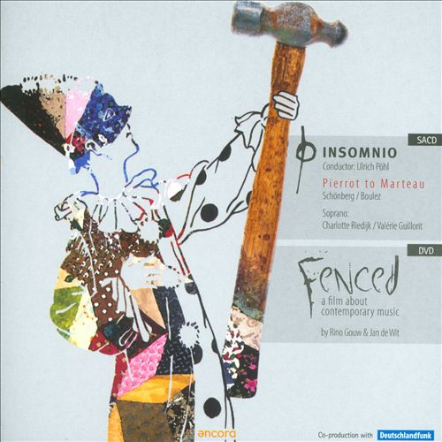 Pierrot to Marteau [Hybrid SACD] [Includes DVD: Fenced]