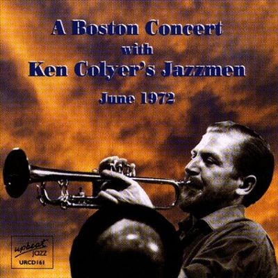 A Boston Concert With Ken Colyer's Jazzmen: June 1972