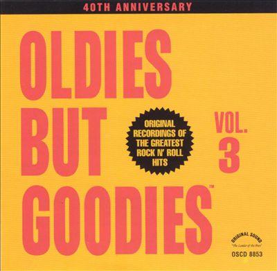 Oldies but Goodies, Vol. 3 [CD]
