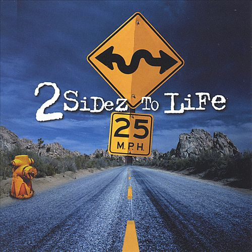2 Sidez to Life
