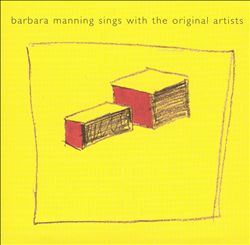 Barbara Manning Sings With the Original Artists