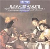 Alessandro Scarlatti: Sinfonie da Concerto Grosso e Sinfonie per flauto e b. c.