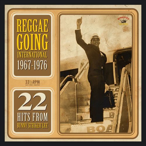 Reggae Going International 1967-1976: 22 Hits from Bunny