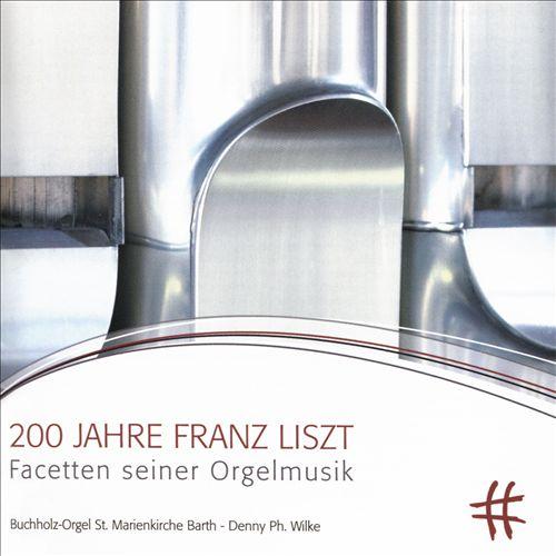 200 Jahre Franz Liszt: Facetten seiner Orgelmusik