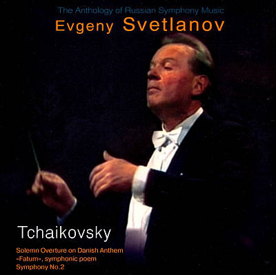 Tchaikovsky: Solemn Overture on Danish Anthem; Fatum; Symphony No. 2