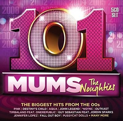 101 Mums: The Noughties