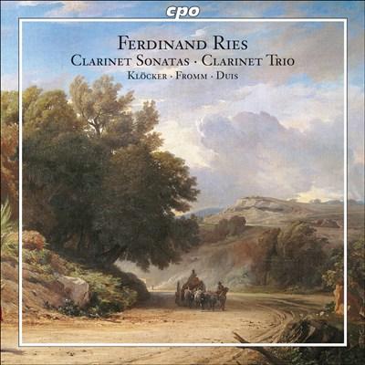 Ries: Clarinet Sonatas; Clarinet Trio