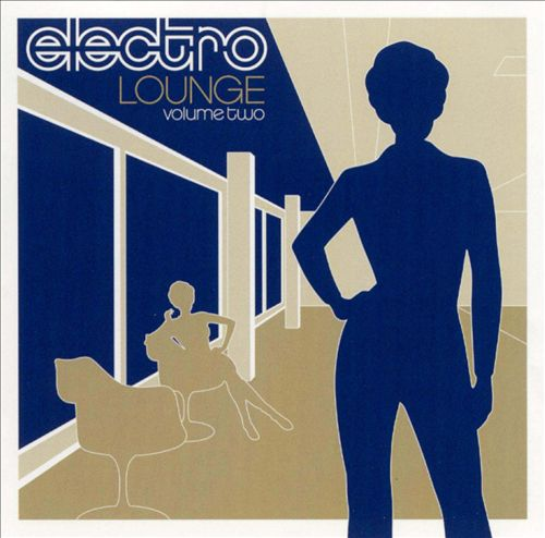 Electro Lounge, Vol. 2 [Capitol]