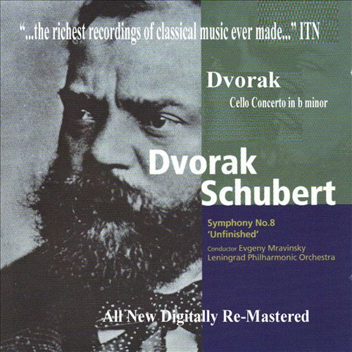 Dvorák: Cello Concerto; Schubert: Symphony No. 8