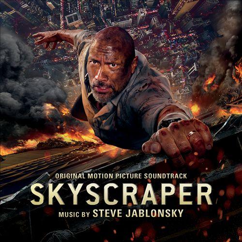 Skyscraper [Original Motion Picture Soundtrack]