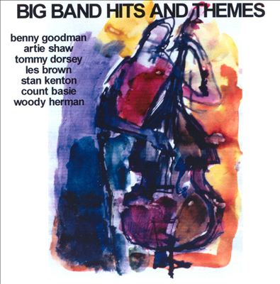 Big Band Hits and Themes